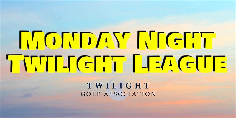 Monday Night Twilight League at Sawmill Golf Course